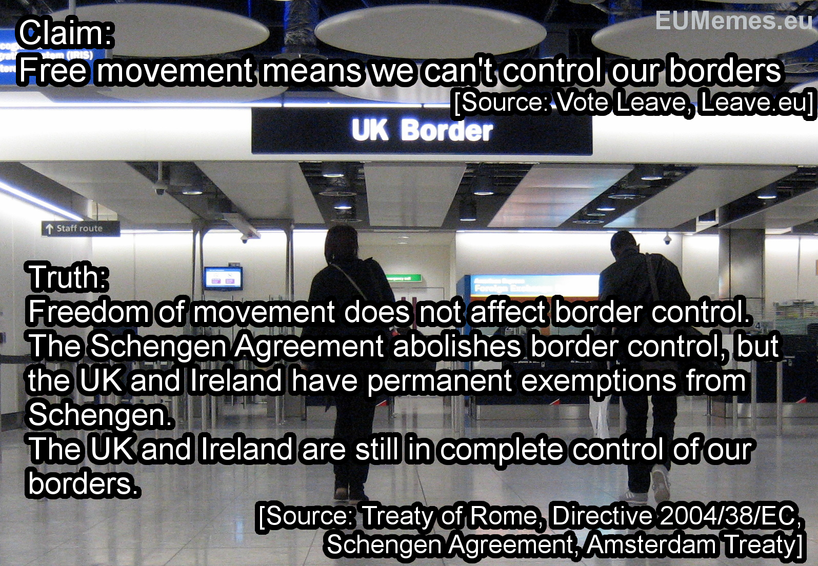 The UK has complete control of its borders